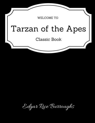 Tarzan of the Apes (Tarzan, #1) - Classic Book ebook