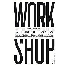Workshop: la cuisine pas à pas
