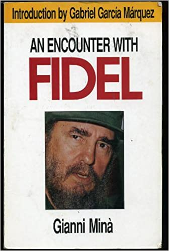 An Encounter With Fidel: An Interview by Gianni Mina, Mina, Gianni