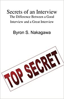 Book Secrets of an Interview: The Difference Between a Good Interview and a Great Interview: What Every Job Seeker Should Know