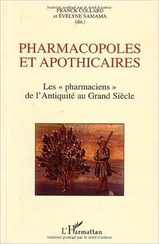 """Livre Pharmacopoles et apothicaires : Les """"pharmaciens"""" de l Antiquité au Grand Siècle pdf, epub"""