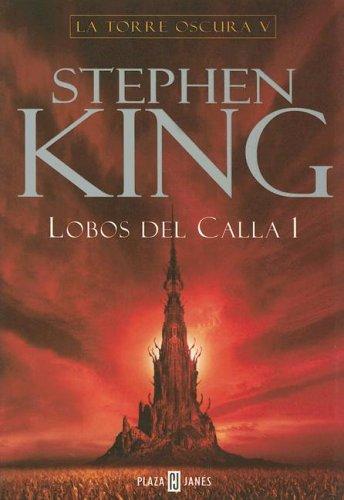 Lobos Del Calla I / The Wolves of Calla (Spanish Edition)