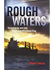 Rough Waters: Sovereignty and the American Merchant Flag