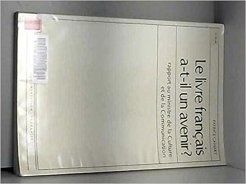 Amazon Fr Le Livre Francais A T Il Un Avenir Patrice
