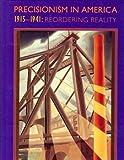 Precisionism in America, Gail Stavitsky, 0810937344
