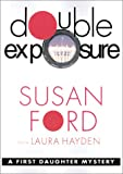 img - for Double Exposure (First Daughter Mysteries, Book 1) book / textbook / text book