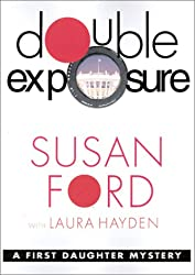 Double Exposure (First Daughter Mysteries, Book 1)