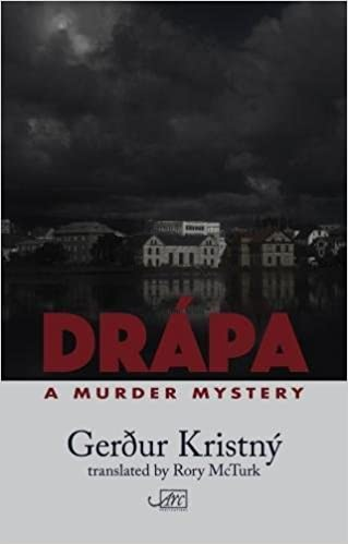 Drapa: A Murder Mystery (English and Icelandic Edition)