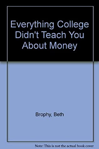 book cover of Everything College Didn\'t Teach You About Money