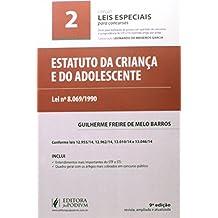 Estatuto da Criança e do Adolescente (ECA) - Volume 2. Coleção Leis Especiais Para Concursos