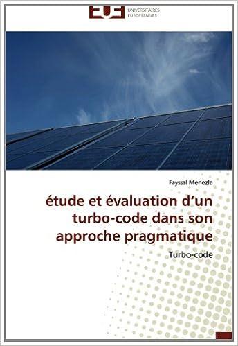 étude et évaluation d'un turbo-code dans son approche  pragmatique: Turbo-code pdf epub