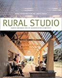 img - for Andrea Oppenheimer Dean: Rural Studio : Samuel Mockbee and an Architecture of Decency (Paperback); 2002 Edition book / textbook / text book