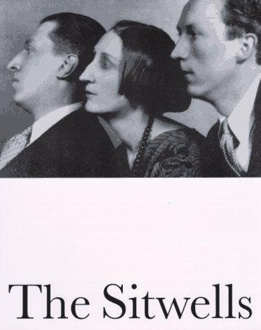 The Sitwells and the Arts of the 1920s and 1930s (Literary Modernism Series)