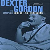 Dexter Gordon: The Complete Blue Note Sixties Sessions
