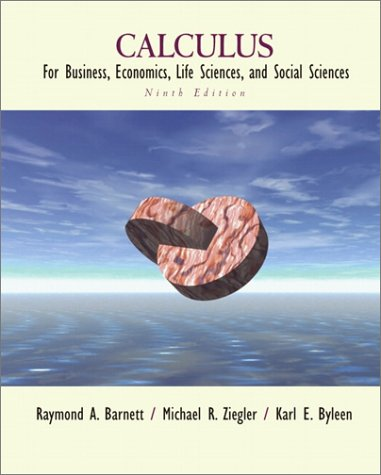 Calculus for Business, Economics, Life Sciences, and Social Sciences (9th Edition)
