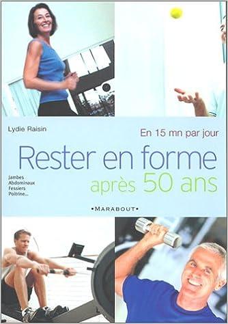 Rester en forme après 50 ans en 15 minutes par jour