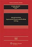 Negotiation: Processes for Problem Solving (Aspen Casebook Series)