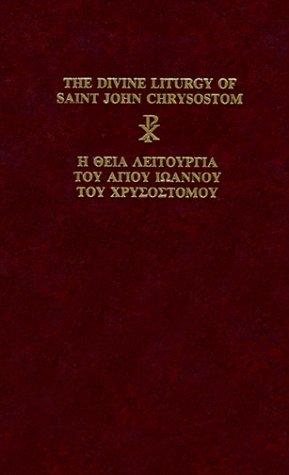 The Divine Liturgy of Saint John Chrysostom