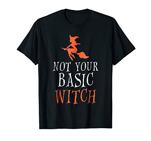 Halloween Shirts Not Your Basic Witch Funny Tees Women Gifts ()
