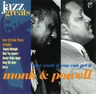 Monk & Powell - Nice Work If You Can Get It