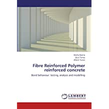Fibre Reinforced Polymer reinforced concrete: Bond behaviour: testing, analysis and modelling