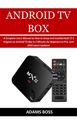 android tv box users guide a complete users manual on how to setup rh amazon com New Android User Google Android User Manual