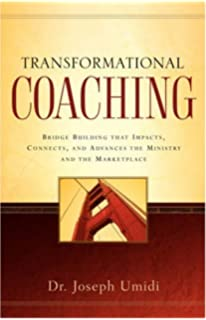 Confirming the pastoral call a guide to matching candidates and transformational coaching transformational coaching joseph umidi 36 out of 5 stars 9 paperback 1649 prime invading babylon the 7 mountain mandate fandeluxe Image collections