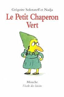 Le Petit Chaperon vert par Solotareff