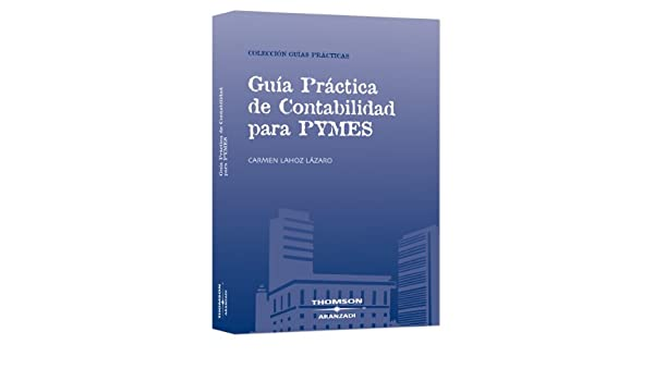 Guía Práctica de Contabilidad para PYMES Guías Prácticas: Amazon ...