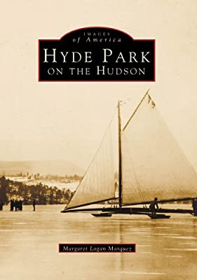 HYDE PARK On The Hudson (NY) (Images of America