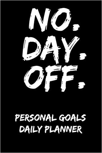 No. Day. Off.: Personal Goals Daily Planner: Honest ...
