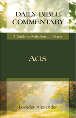 Acts: A Guide for Reflection and Prayer (Daily Bible Commentary)
