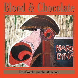 Elvis Costello Amp The Attractions Blood Amp Chocolate
