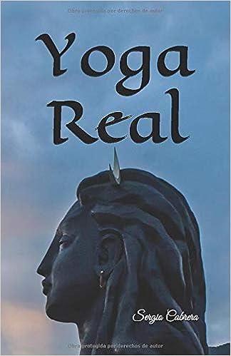 Yoga Real: Curso de meditación: Amazon.es: Sergio Cabrera ...