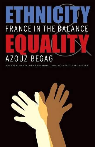 Download Ethnicity and Equality: France in the Balance PDF