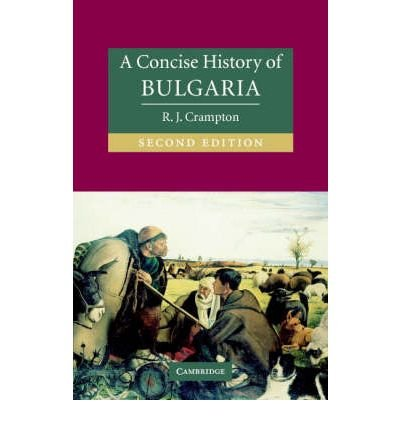 Download [(A Concise History of Bulgaria)] [Author: R. J. Crampton] published on (January, 2006) pdf epub