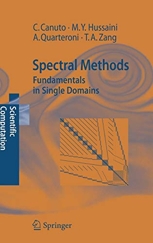 Spectral Methods: Fundamentals in Single Domains (Scientific Computation) (High Order Methods For Incompressible Fluid Flow)