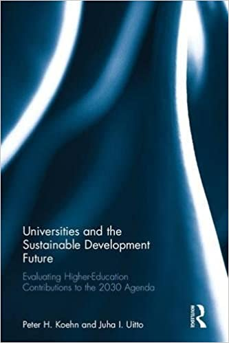 Universities and the Sustainable Development Future: Evaluating Higher-Education Contributions to the 2030 Agenda