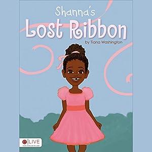 Shanna's Lost Ribbon Audiobook