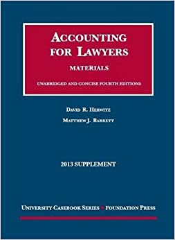 Book Herwitz and Barrett's Accounting for Lawyers, 4th and Concise 4th, 2013 Supplement (University Casebook Series)