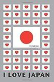 I Love Japan, Craig Briggs, 0595339697