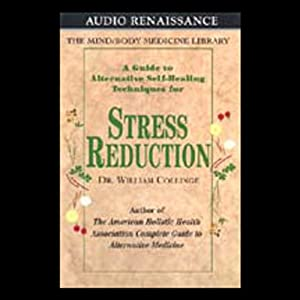 A Guide to Alternative Self-Healing Techniques for Stress Reduction Audiobook