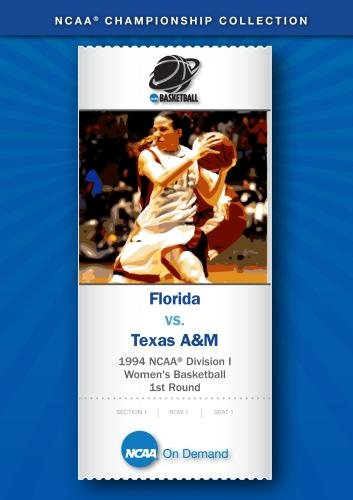 1994 NCAA(r) Division I Women's Basketball 1st Round - Florida vs. Texas A&M by NCAA On Demand