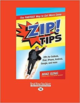 ZIP! Tips: The Fastest Way to Get More Done