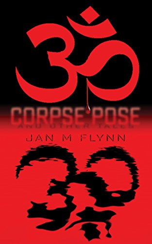Corpse Pose: And Other Tales