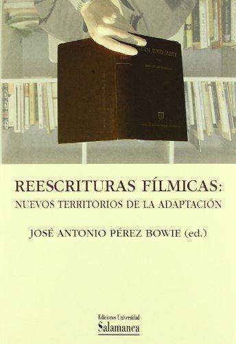 Descargar Libro Reescrituras Fílmicas José Antonio Pérez Bowie