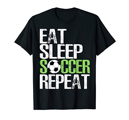 2f0d82c571a86 Eat Sleep Soccer Repeat Shirt Cool Sport Player Gift TShirt