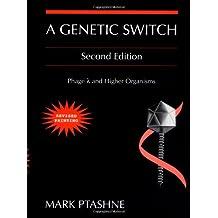 Genetic Switch: Phage Lambda and Higher Organisms