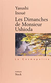 Les dimanches de monsieur Ushioda : roman