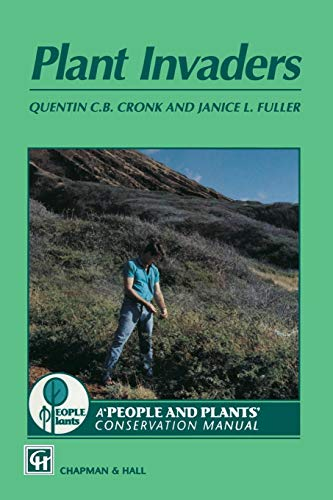Plant Invaders: The threat to natural ecosystems (Wwf Manuals in Plant Conservation Vol. 1)